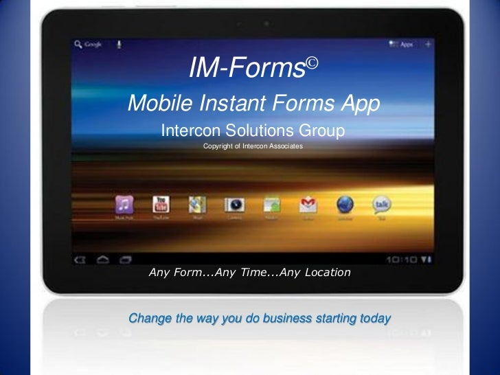 Mobile instant forms app presentation
