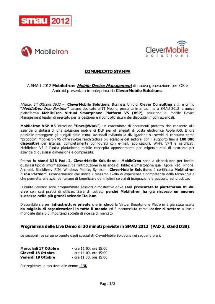 COMUNICATO STAMPA    A SMAU 2012 MobileIron: Mobile Device Management di nuova generazione per iOS e                Androi...
