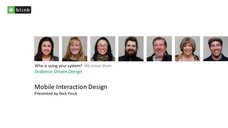 Mobile Interaction DesignPresented by Nick Finck<br />