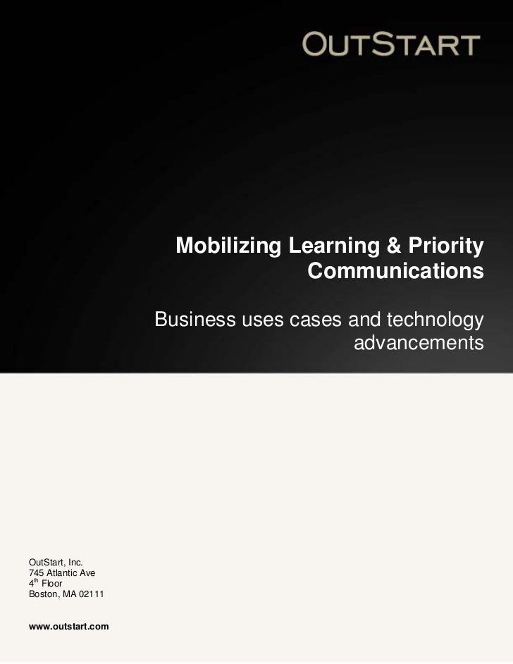Mobilizing Learning & Priority                                 Communications                   Business uses cases and te...