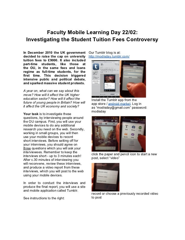 Faculty Mobile Learning Day 22/02:  Investigating the Student Tuition Fees ControversyIn December 2010 the UK government O...