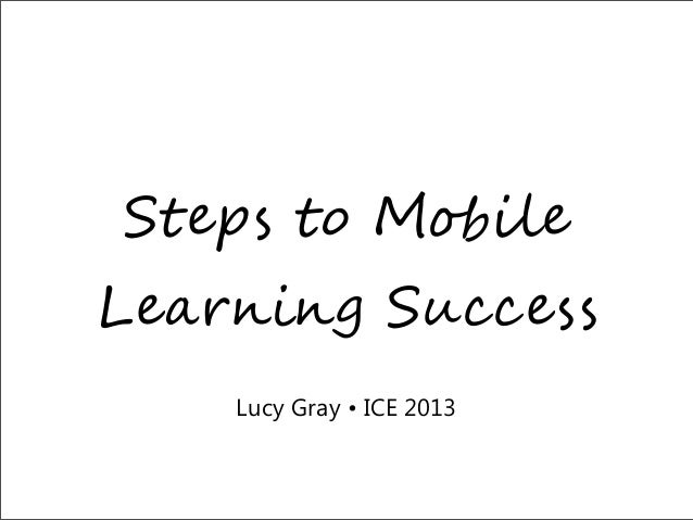 "S!""#$ !% M&'()"" L""*+,-,. S/00""$$ Lucy Gray • ICE 2013"