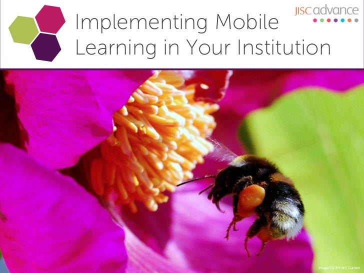 Implementing MobileLearning in Your Institution                          Image CC BY-NC Curnen