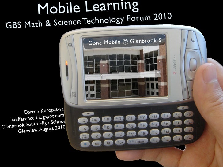 Mobile Learning                             gy Forum 2010                  nce Technolo  G BS Math & Scie                 ...