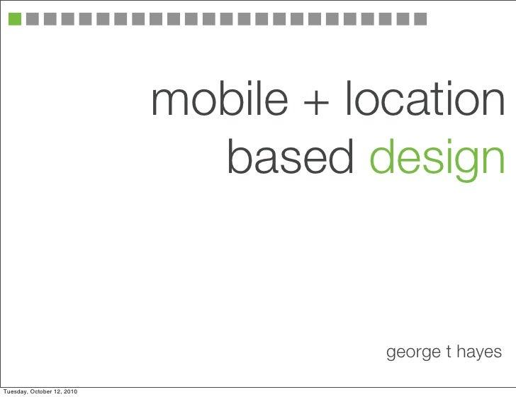 mobile + location based design