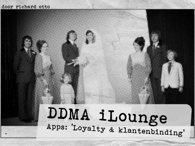 iLounge Mobile Loyalty (DDMA) door Richard Otto