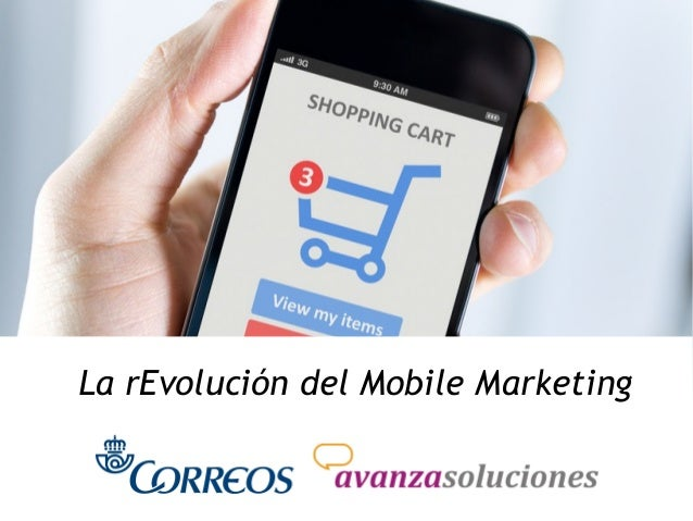 La rEvolución del Mobile Marketing