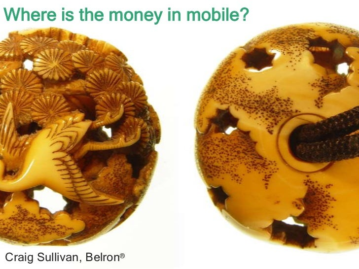 Where is the money in mobile?Craig Sullivan, Belron®