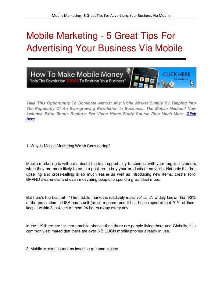 Mobile Marketing - 5 Great Tips For Advertising Your Business Via MobileMobile Marketing - 5 Great Tips ForAdvertising You...