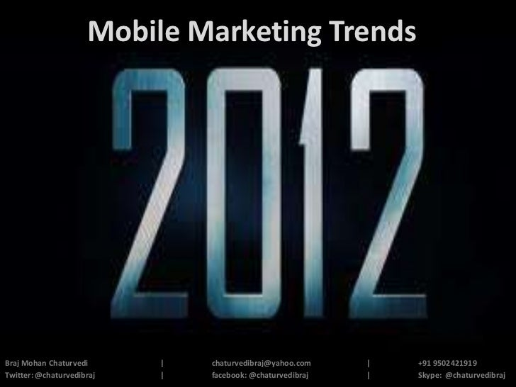 Mobile Marketing Trends in 2012 - India is Getting Ready for Big Leap