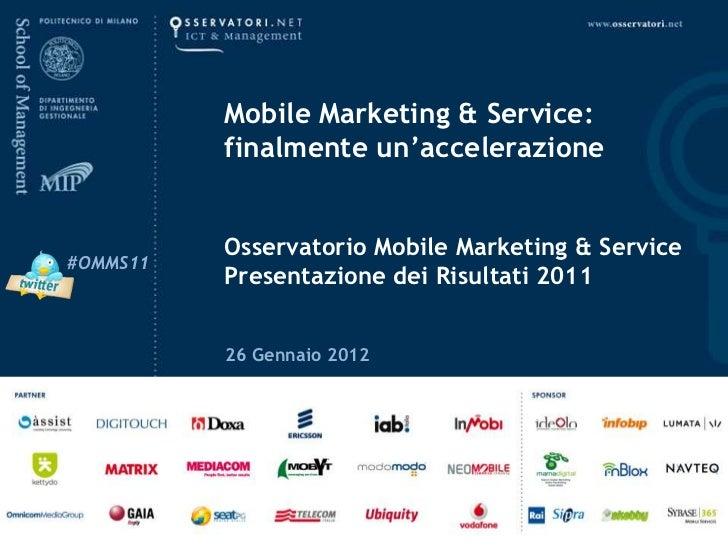 Atti Mobile Marketing: finalmente un'accelerazione - 26 gen 2012