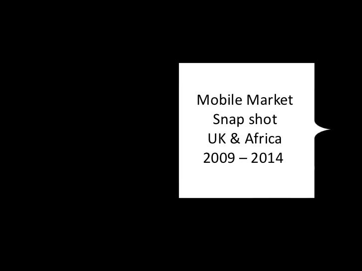 Mobile Marketing UK & Africa 2010 snapsot