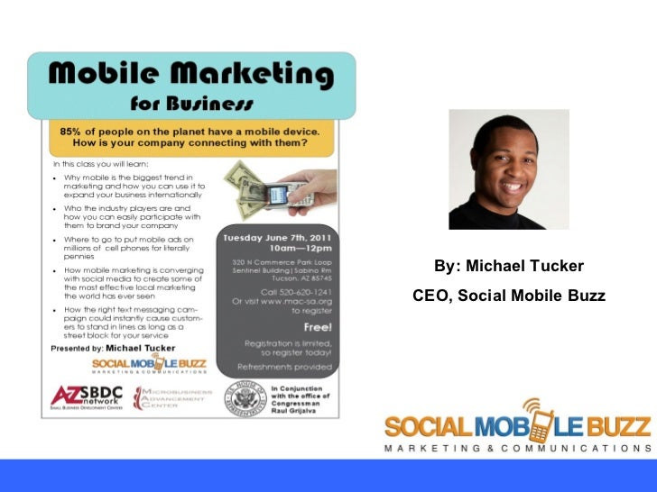 By: Michael Tucker CEO, Social Mobile Buzz