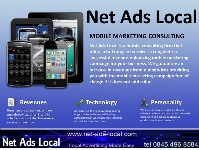 Net Ads LocalNet Ads Local is a mobile consulting firm thatoffers a full range of services to engineer asuccessful revenue...