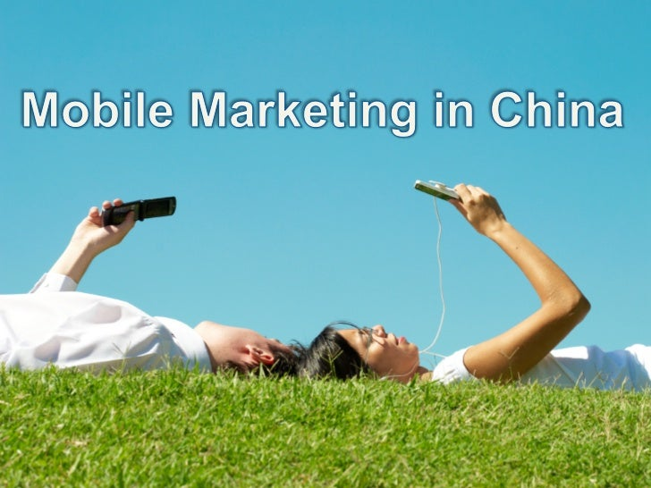 Mobile Marketing in China