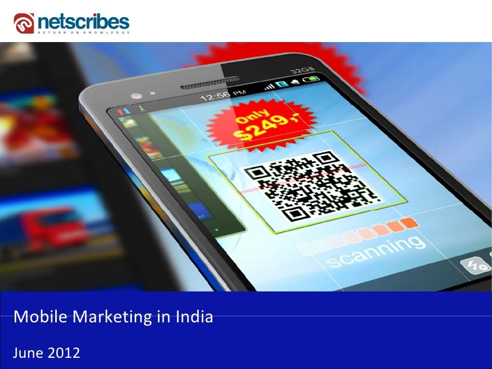 Mobile Marketing in IndiaMobile Marketing in IndiaJune 2012
