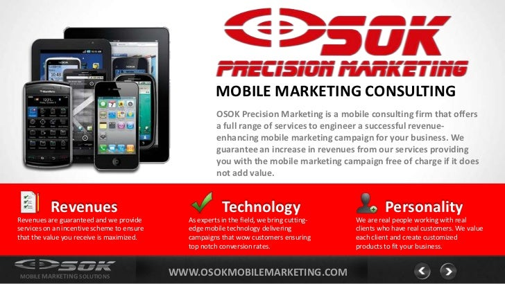 MOBILE MARKETING CONSULTING                                                        OSOK Precision Marketing is a mobile co...