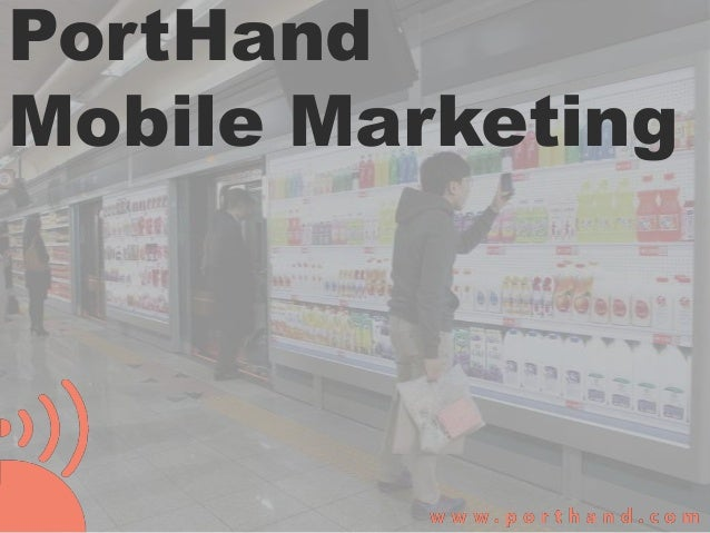 PortHand Mobile Marketing