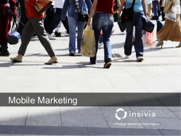 A Strategic Marketing & Sales AgencyMobile Marketing