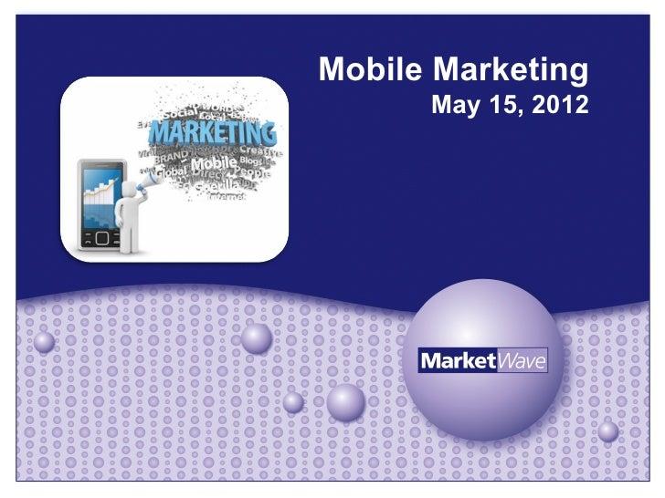 Mobile marketing presentation market wave