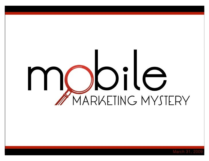 Mobile Marketing Mystery