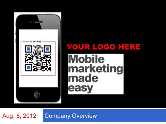 YOUR LOGO HEREAug. 8, 2012   Company Overview