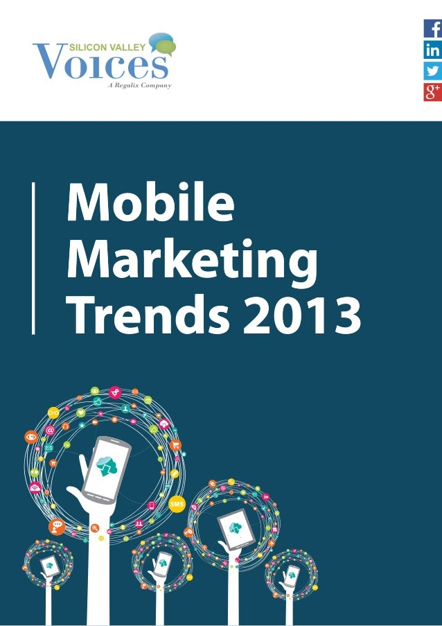 Mobile marketing trends 2013