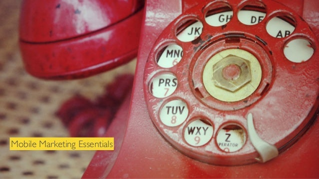 Mobile Marketing Essentials