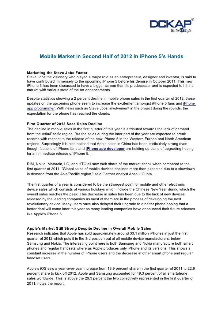 Mobile Market in Second Half of 2012 in iPhone 5's HandsMarketing the Steve Jobs FactorSteve Jobs the visionary who played...
