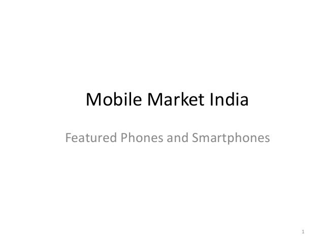 Mobile Market India Featured Phones and Smartphones  1