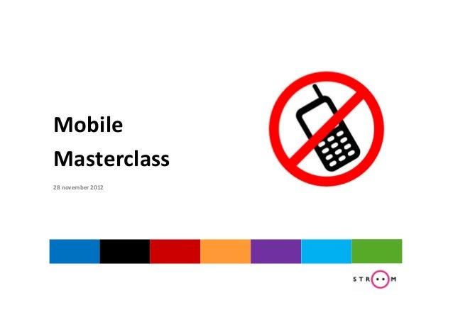 MobileMasterclass28 november 2012