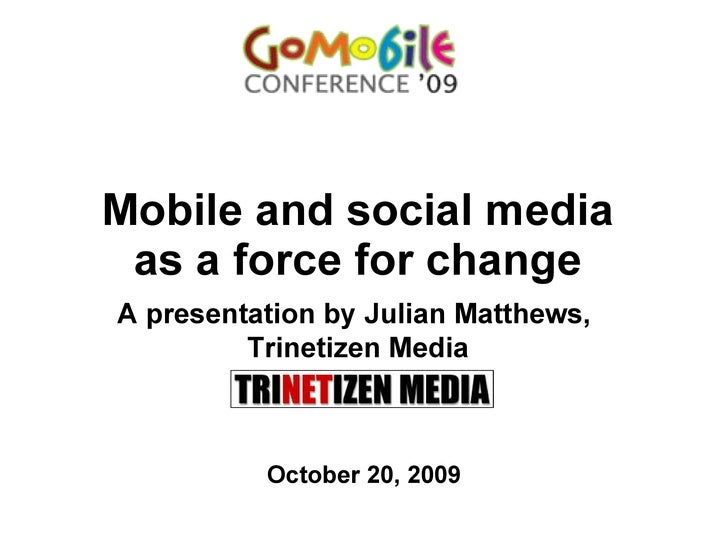 Mobile Media As A Force For Change
