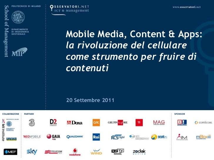 Mobile Media, Content & Apps: la rivoluzione del cellulare come strumento per fruire di contenuti<br />