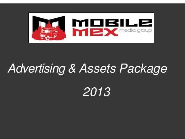 Advertising & Assets Package             2013