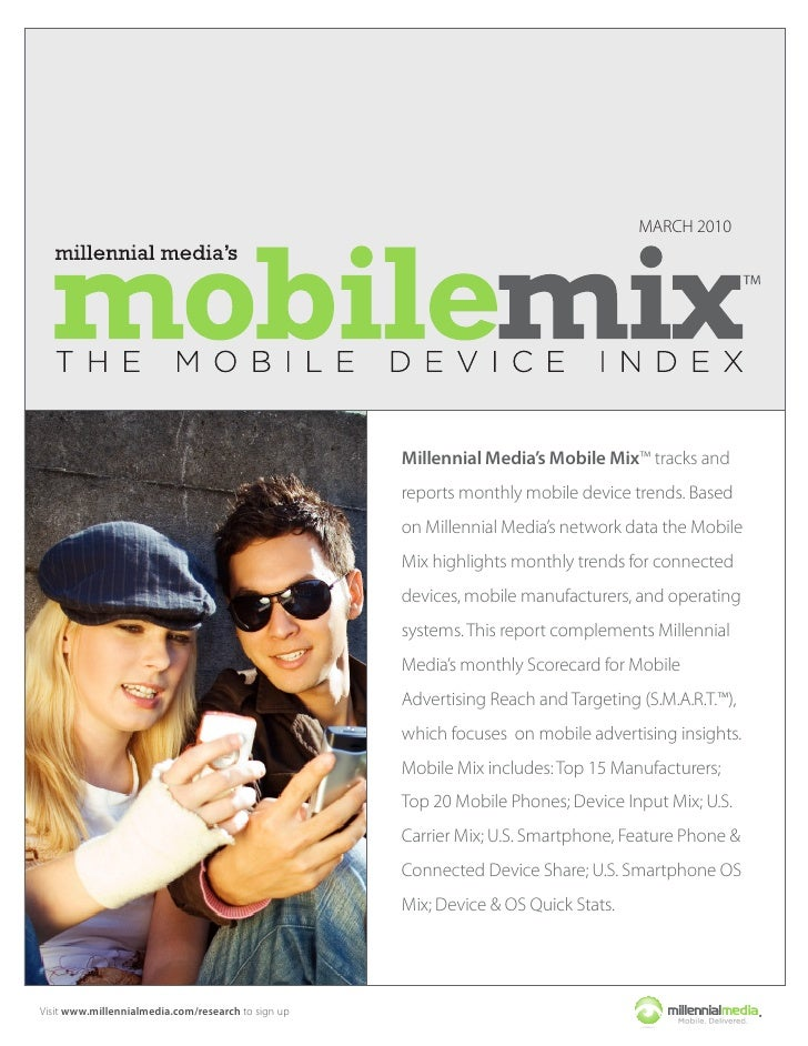 MARCH 2010                                                         Millennial Media's Mobile Mix™ tracks and              ...