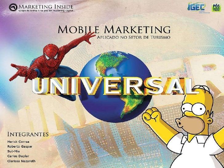 Mobile Marketing: Universal Resort Orlando
