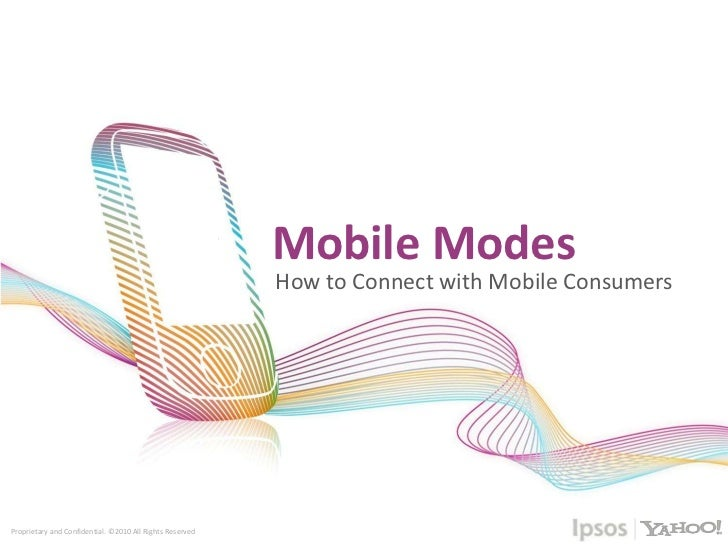 Mobile modes  how to connect with mobile consumers - deck