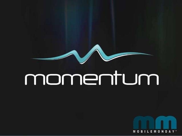 Mobile Monday Momentum Accelerator