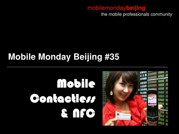 mobilemondaybeijing                      the mobile professionals community     Mobile Monday Beijing #35           Mobile...