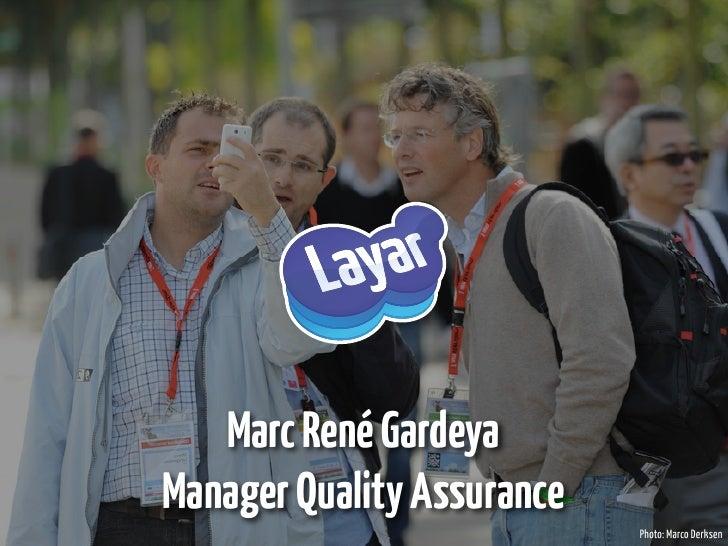 Marc René Gardeya Manager Quality Assurance                             Photo: Marco Derksen