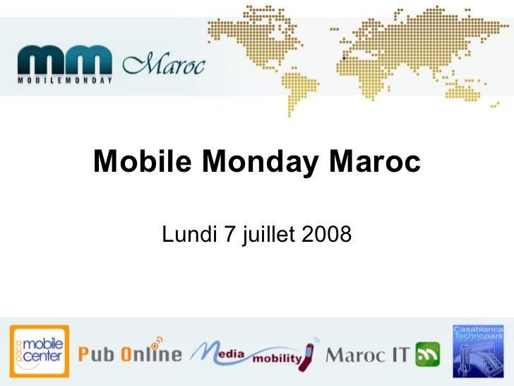 Mobile Monday Maroc Lundi 7 juillet 2008
