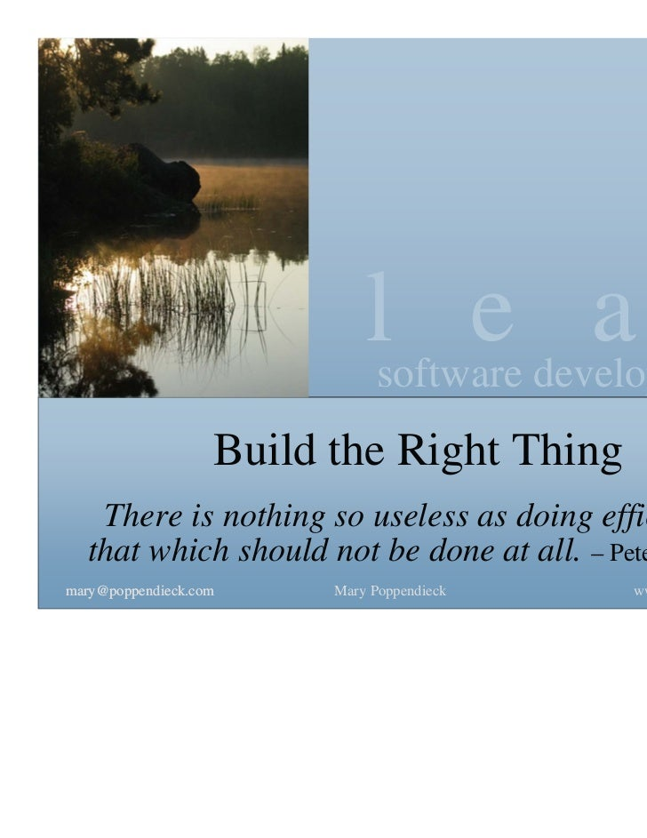 lsoftware development                                   e a n                   Build the Right Thing   There is nothing s...