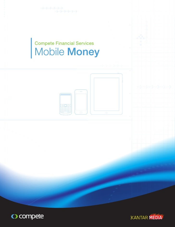 Compete Financial Services: Mobile Money