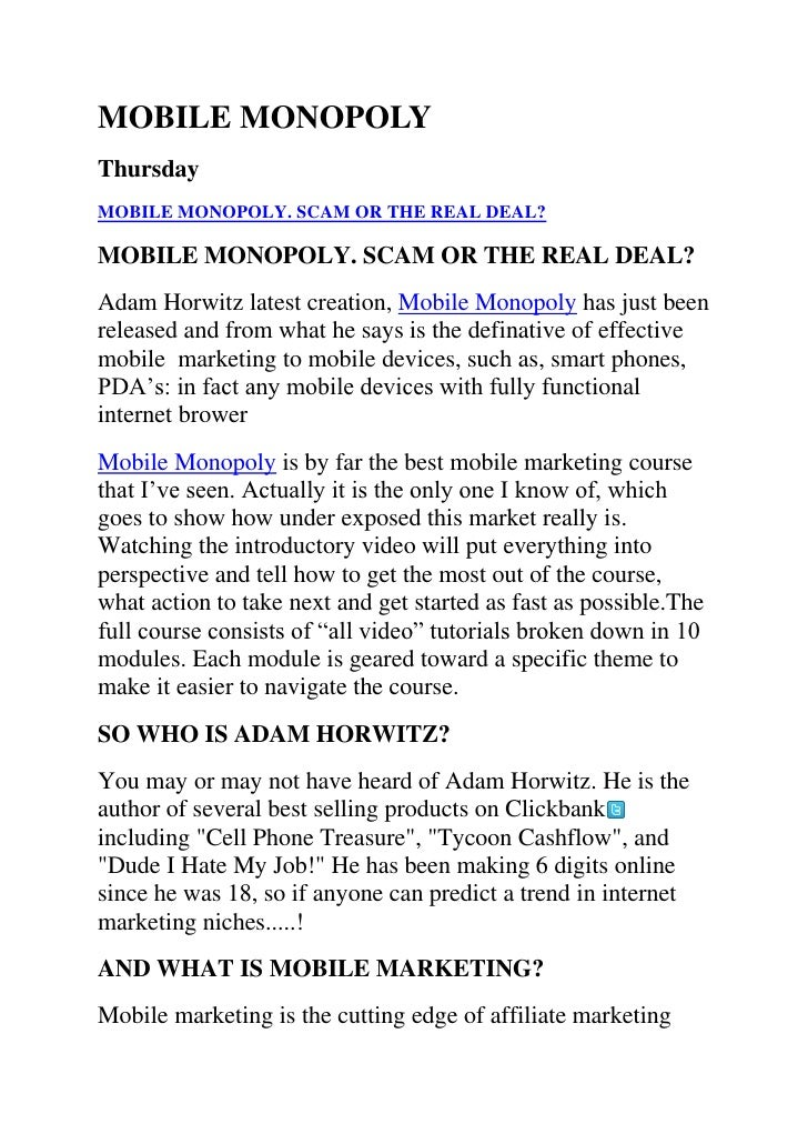 MOBILE MONOPOLY Thursday MOBILE MONOPOLY. SCAM OR THE REAL DEAL?  MOBILE MONOPOLY. SCAM OR THE REAL DEAL? Adam Horwitz lat...