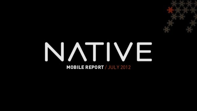 MOBILE REPORT / JULY 2012