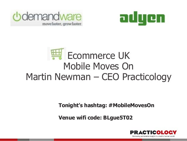 Mobile Moves On - Ecommerce UK event - 4th April 2014