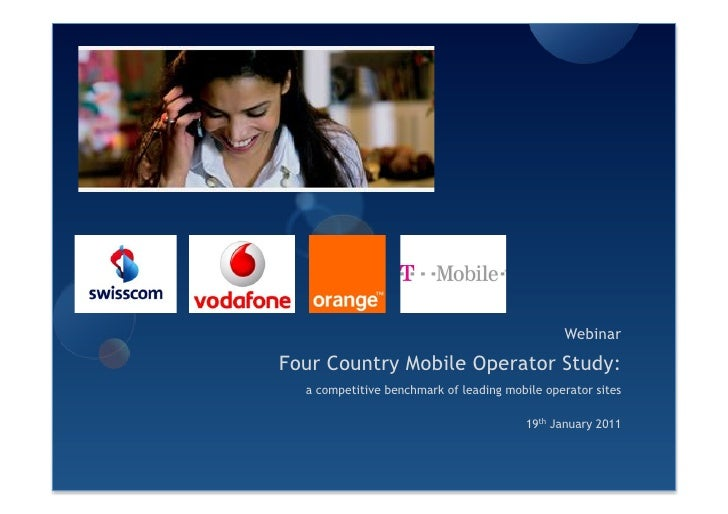 WebinarFour Country Mobile Operator Study:  a competitive benchmark of leading mobile operator sites                      ...