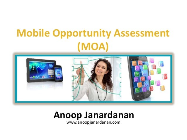 Mobile opportunity assesment