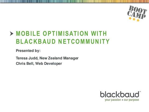 Mobile Optimisation with Blackbaud NetCommunity - Boot Camp Series