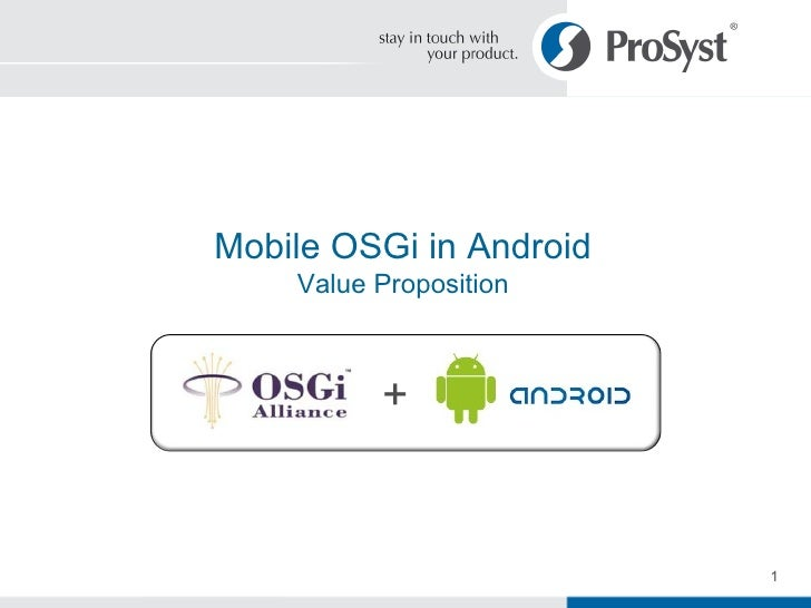 OSGi on Android - Value Proposition